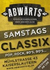 Abwärts Musicclub Classix Samstag